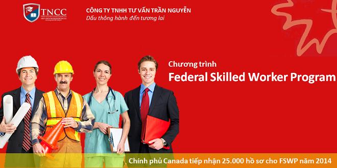 Định cư Canada diện tay nghề - Federal Skilled Worker Program